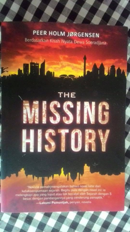 Diskusi Buku The Missing History bersama Bapak Dewa Soeradjana