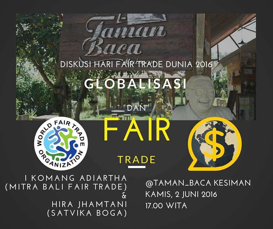 Diskusi Hari Fair Trade Sedunia 2016