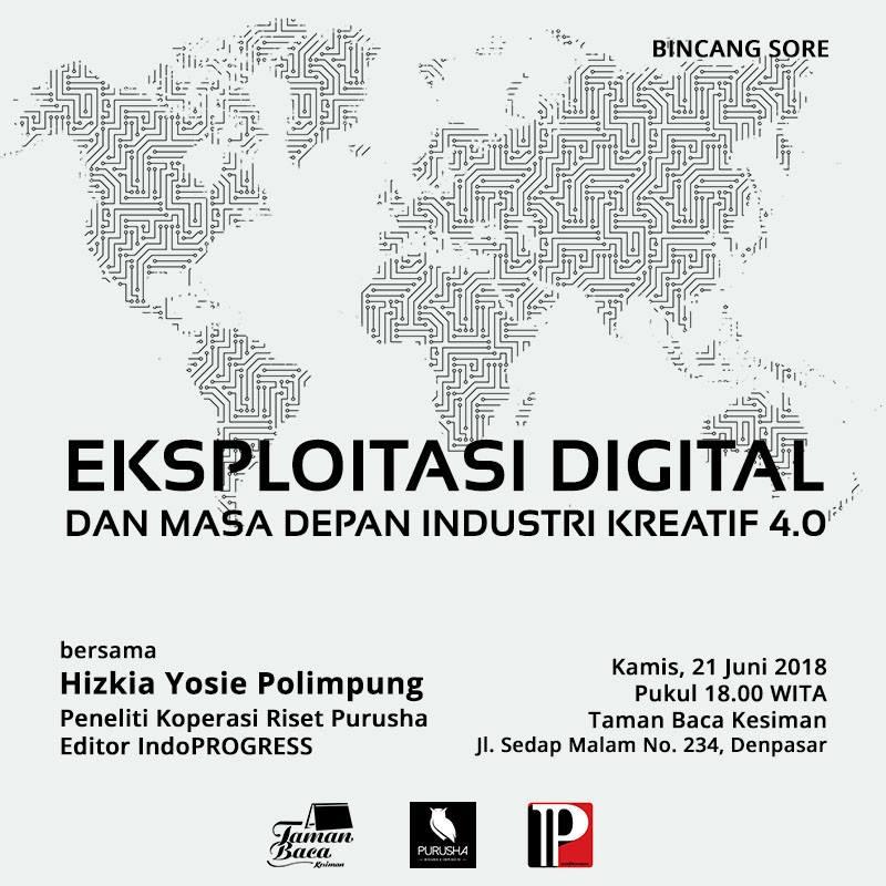 """Bincang Sore """"Eksploitasi Digital dan Masa Depan Industri Kreatif 4.0"""""""