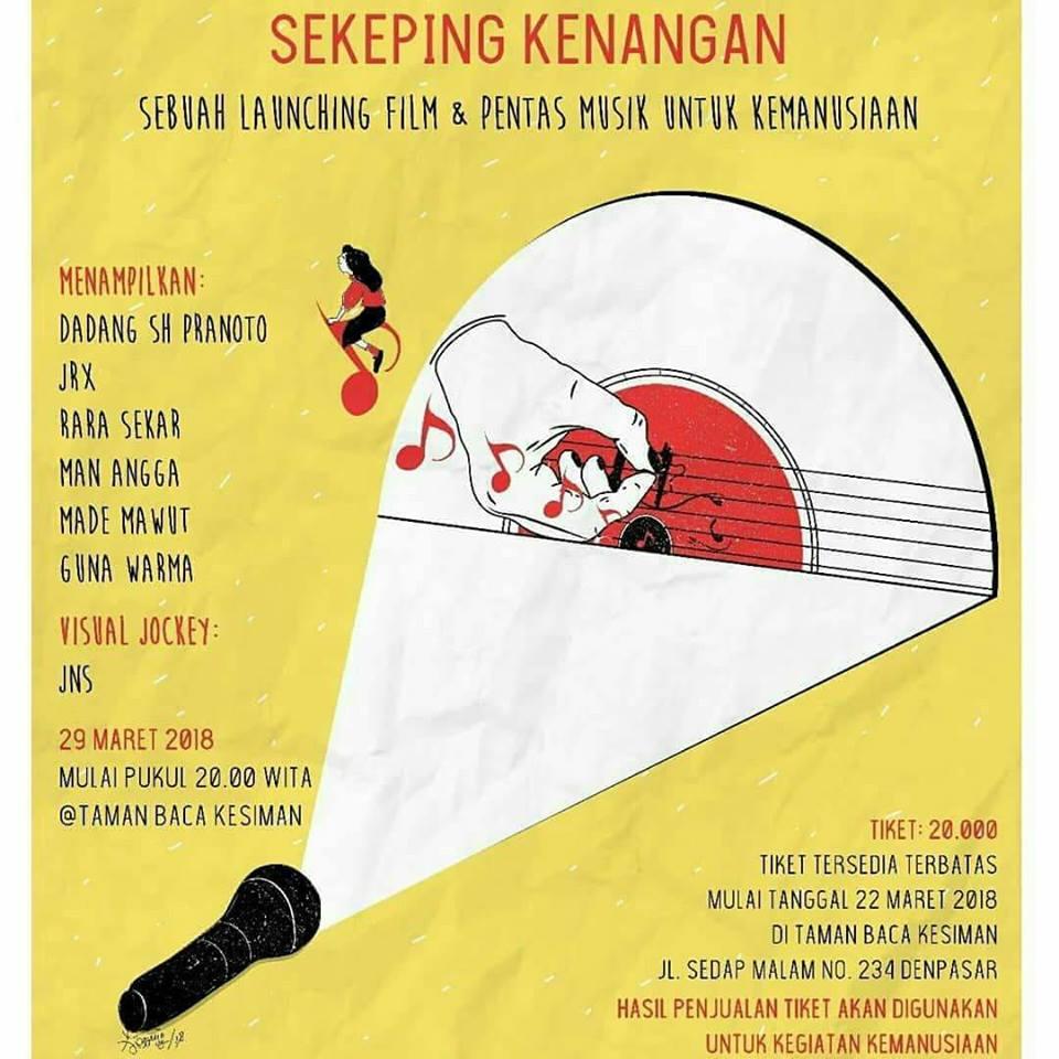 """""""Sekeping Kenangan"""" Sebuah Launching Film & Pentas untuk Kemanusiaan"""
